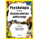 Psychologia na rzecz bezpieczeństwa publicznego