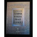 Czarna księga prasy śląskiej Tom 1 Górny Śląsk - Joachim Glensk