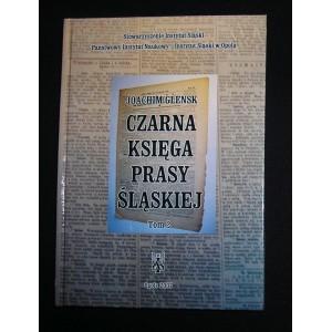 Czarna księga prasy śląskiej Tom 2. Śląsk Cieszyński. Prasa niemiecka - Joachim Glensk