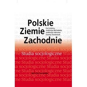 Polskie Ziemie Zachodnie. Studia socjologiczne