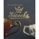 """ Giesche ""  Fabryka porcelany 1923 — 1945 - Paulina Chmielewska"