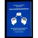 Zarys ekonomii behawioralnej. Wprowadzenie do psychologicznych aspektów gospodarowania. Podręcznik akademicki