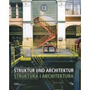 Struktura i architektura. Postindustrialne dziedzictwo Górnego Śląska + CD