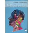 Psychologia rozwojowa, osobowości i zachowania człowieka - Kazimierz M. Czarnecki