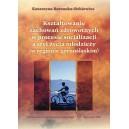 Kształtowanie zachowań zdrowotnych w procesie socjalizacji a styl życia młodzieży (w regionie górnośląskim)
