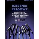 Rzecznik prasowy. Kompetencje interpersonalne - wybrane problemy i zagrożenia - Ina Martela, Dariusz Rott