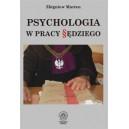 Psychologia w pracy sędziego - Zbigniew Marten