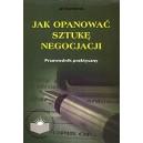 Jak opanować sztukę negocjacji - Jan Stępniewski
