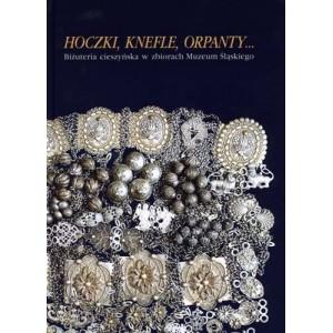 Hoczki, knefle, orpanty... Biżuteria cieszyńska w zbiorach Muzeum Śląskiego