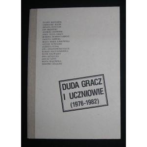 Duda Gracz i uczniowie (1976-1982)