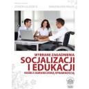 Wybrane zagadnienia socjalizacji i edukacji osób z ograniczoną sprawnością