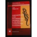 Farmakopealne leki pochodzenia zwierzęcego w polskiej literaturze naukowej w latach 1800-1869 - Anna Trojanowska