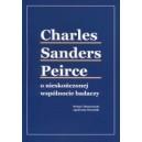 Charles Sanders Peirce o nieskończonej wspólnocie badaczy
