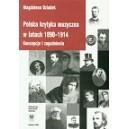 Polska krytyka muzyczna w latach 1890-1914. Koncepcje i zagadnienia - MAGDALENA  DZIADEK