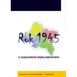 Rok 1945 w województwie śląsko-dąbrowskim