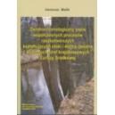 """""""Dendrochronologiczny zapis współczesnych procesów rzeźbotwórczych kształtujących stoki i doliny rzeczne wybranych..."""