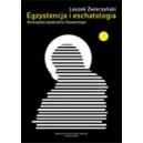 Egzystencja i eschatologia. Genezyjska wyobraźnia Słowackiego