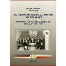Od inkorporacji do autonomii kulturalnej -  Leszek Kuberski, Piotr Pałys