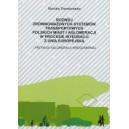 Rozwój zrównoważonych systemów transportowych polskich miast i aglomeracji w procesie integracji z Unią Europejską