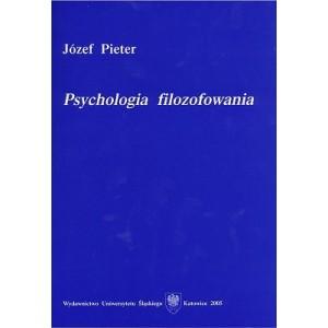Psychologia filozofowania - JÓZEF PIETER