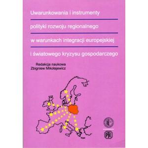 Uwarunkowania i instrumenty polityki rozwoju regionalnego w warunkach integracji europejskiej i światowego kryzysu ...