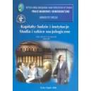 Kapitały: ludzie i instytucje. Studia i szkice socjologiczne