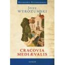 Cracovia meddiaevalis - Jerzy Wyrozumski