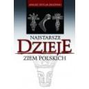 Najstarsze dzieje ziem polskich