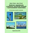Wybrane zagadnienia z podstaw mechaniki budowli i wytrzymałości materiałów