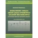 Modelowanie i analiza drgań ciągło-dyskretnych układów mechanicznych.