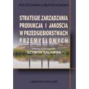 Strategie zarządzania produkcją i jakością w przedsiębiorstwach przemysłowych