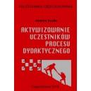 Aktywizowanie uczestników procesu dydaktycznego - Joanna Gajda
