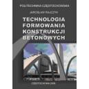Technologia formowania konstrukcji betonowych - Jarosław Rajczyk