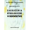 Zagrożenia mykologiczne w budownictwie - Marlena Rajczyk