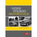 Dzieje polskiej motoryzacji - Stanisław Szelichowski