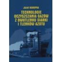 Technologie oczyszczania gazów z dwutlenku siarki i tlenków azotu - Józef Kuropka