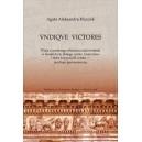 VNDIQVE VICTORES - Agata Aleksandra Kluczek