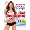 Zmień swoje życie z Ewą Chodakowską - Ewa Chodakowska, Lefteris Kavoukis