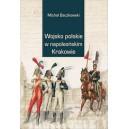 Wojsko polskie w napoleońskim Krakowie - Baczkowski M.