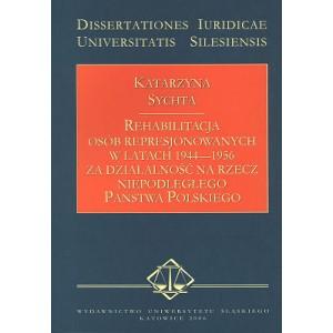 Rehabilitacja osób represjonowanych w latach 1944-1956 za działalność na rzecz niepodległego Państwa Polskiego