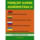 Podręczny słownik administracji - polski, białoruski, litewski, rosyjski, ukraiński
