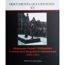 Okupowany Poznań i Wielkopolska w niemieckich fotografiach i dokumentach (1939-1941)