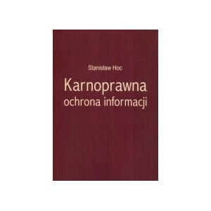 Karnoprawna ochrona informacji - STANISŁAW HOC