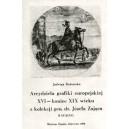 Arcydzieła grafiki europejskiej XVI — koniec XIX wieku z kolekcji gen. dr. Józefa Zająca. Katalog — Jadwiga Bednarska
