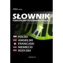 Słownik tematyczny interwencji policji. Polski - angielski - francuski - niemiecki - rosyjskincuski, niemiecki, rosyjski