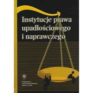 Instytucje prawa upadłościowego i naprawczego