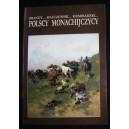 Brandt... Malczewski... Siemiradzki... Polscy monachijczycy. Malarze polscy w kręgu Akademii Sztuk Pięknych w Monachium 1828-