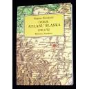 Dzieje Atlasu Śląska 1720-1752 - Bogdan Horodyski